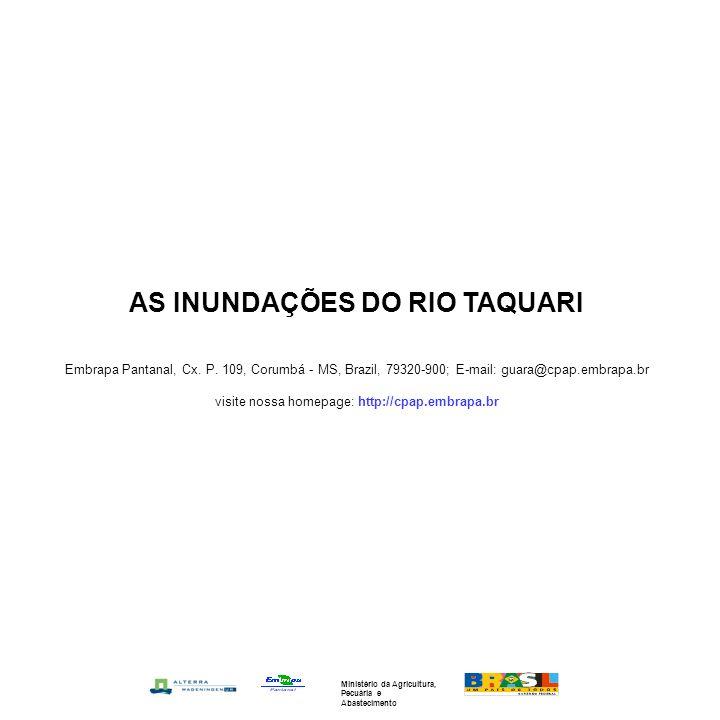 AS INUNDAÇÕES DO RIO TAQUARI Embrapa Pantanal, Cx.