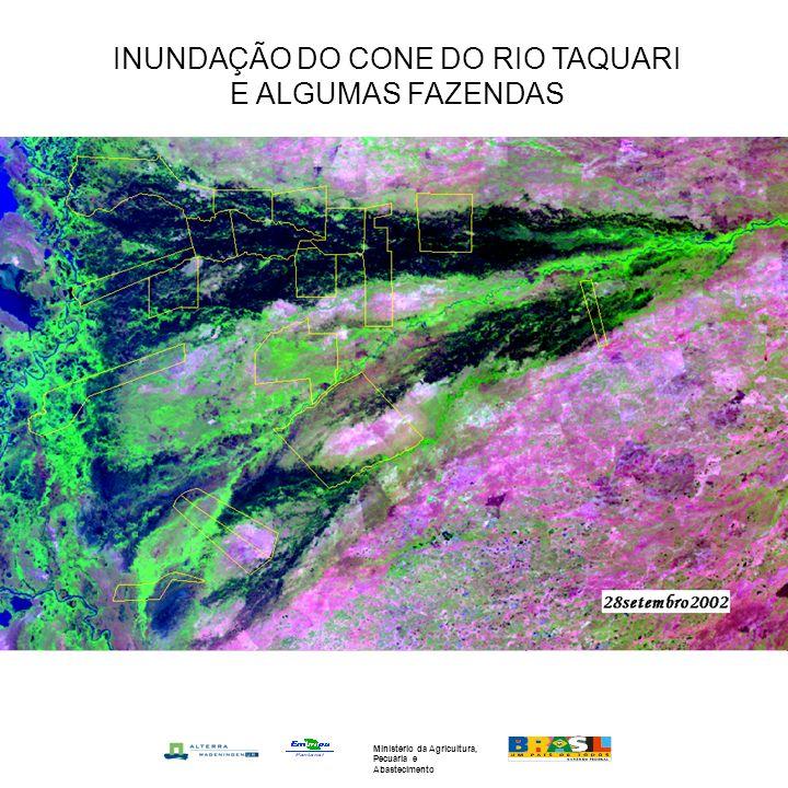 INUNDAÇÃO DO CONE DO RIO TAQUARI E ALGUMAS FAZENDAS Ministério da Agricultura, Pecuária e Abastecimento