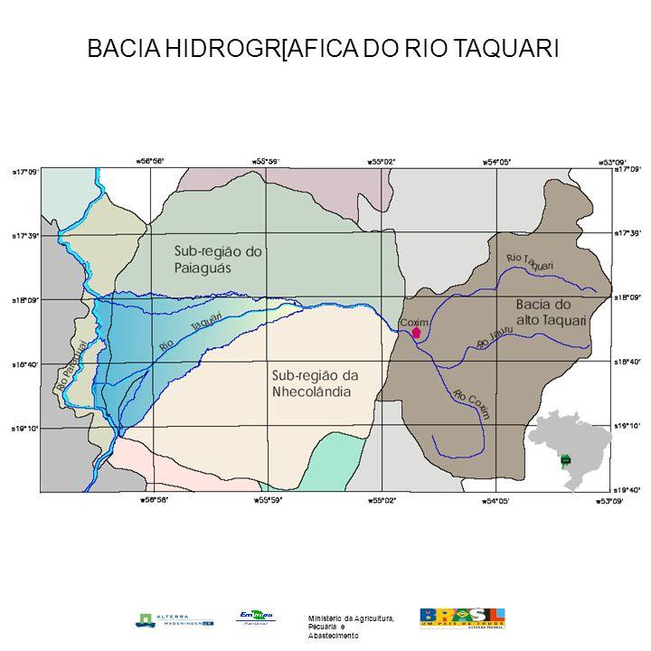 BACIA HIDROGR[AFICA DO RIO TAQUARI Ministério da Agricultura, Pecuária e Abastecimento
