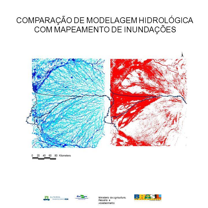 COMPARAÇÃO DE MODELAGEM HIDROLÓGICA COM MAPEAMENTO DE INUNDAÇÕES Ministério da Agricultura, Pecuária e Abastecimento