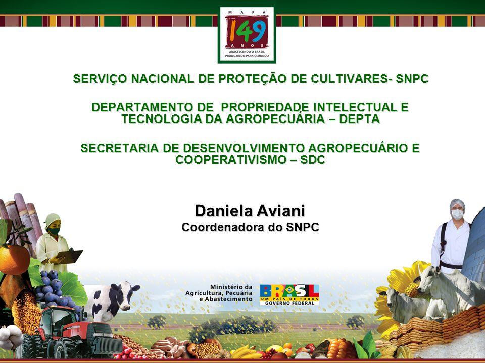 SERVIÇO NACIONAL DE PROTEÇÃO DE CULTIVARES- SNPC DEPARTAMENTO DE PROPRIEDADE INTELECTUAL E TECNOLOGIA DA AGROPECUÁRIADEPTA DEPARTAMENTO DE PROPRIEDADE