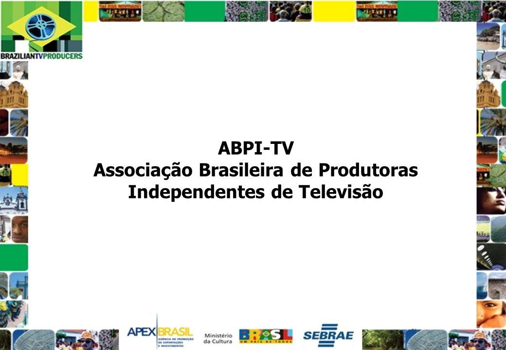 ABPITV Criada em agosto de 1999 no Rio de Janeiro, nasceu com vocação para mudar os rumos da produção independente no Brasil.