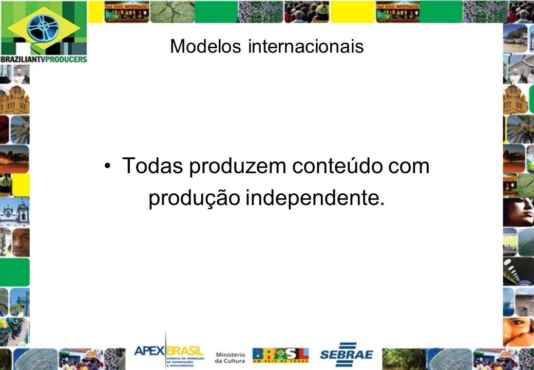 Modelos internacionais Todas produzem conteúdo com produção independente.
