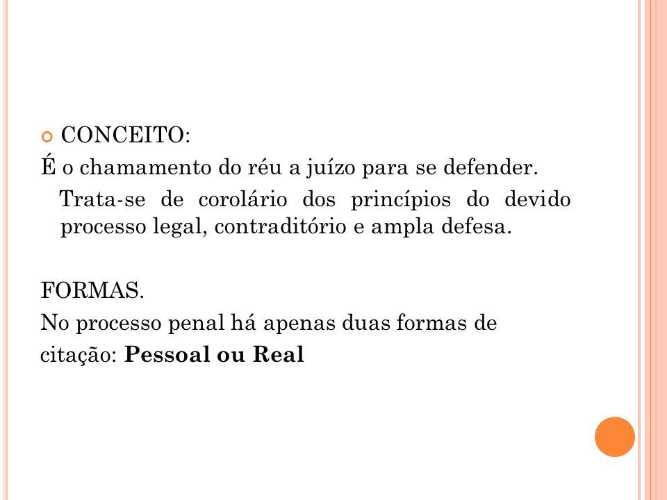 PESSOAL Forma: carta precatória, carta de ordem, oficial de justiça, etc.