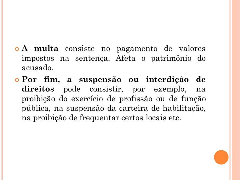 c) Reparatório: consiste em compensar a vítima ou seus parentes pelas consequências advindas da prática do ilícito penal.