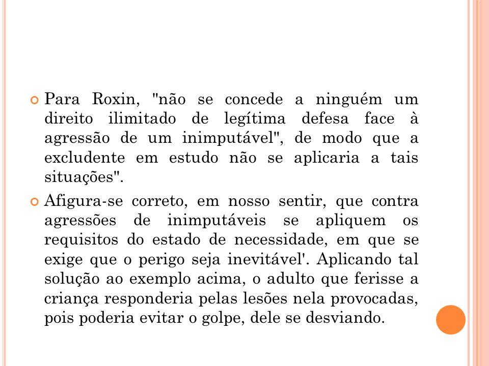 Para Roxin,