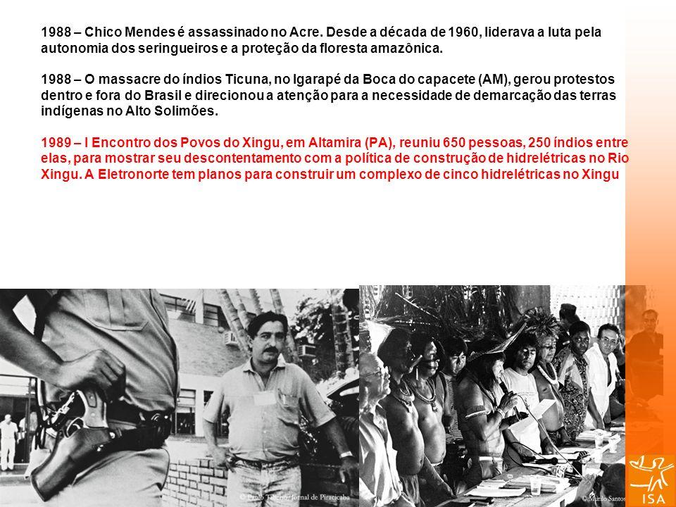 1988 – Chico Mendes é assassinado no Acre. Desde a década de 1960, liderava a luta pela autonomia dos seringueiros e a proteção da floresta amazônica.