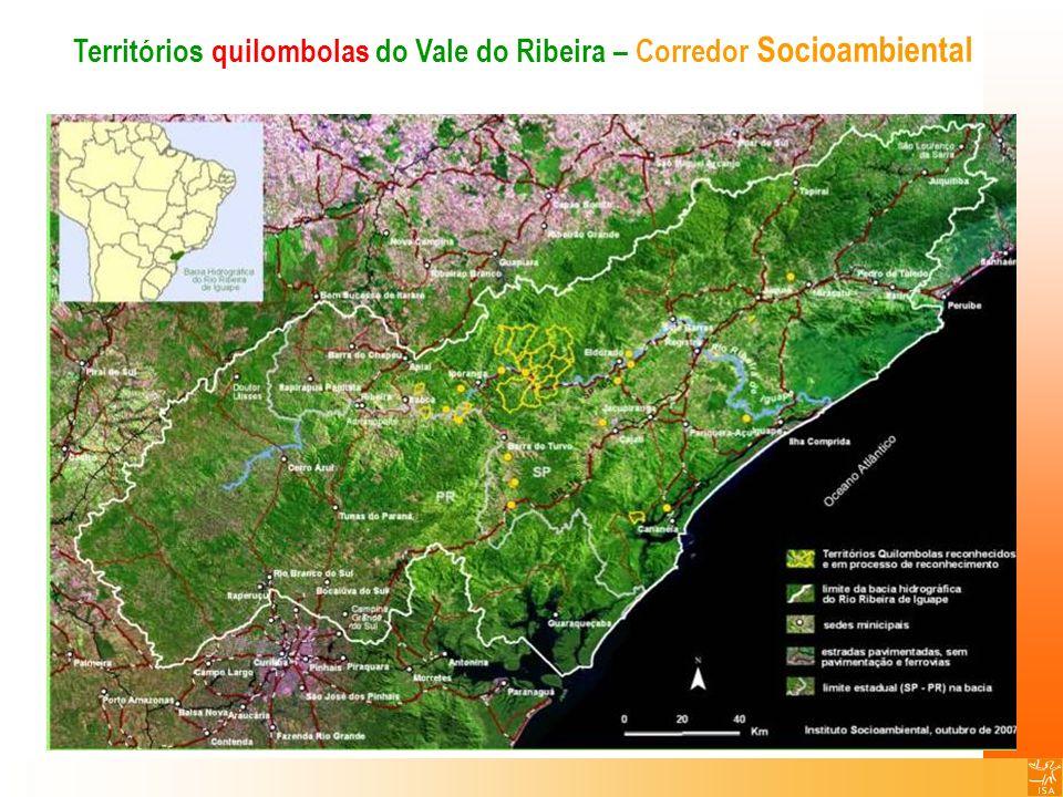 Territórios quilombolas do Vale do Ribeira – Corredor Socioambiental