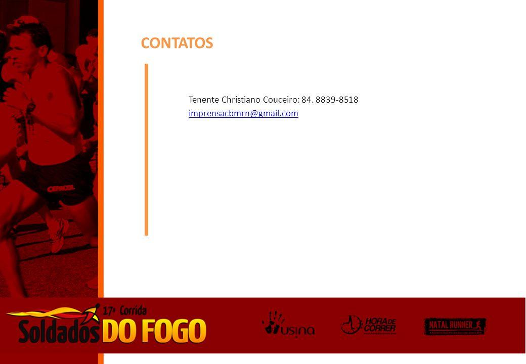 CONTATOS Tenente Christiano Couceiro: 84. 8839-8518 imprensacbmrn@gmail.com
