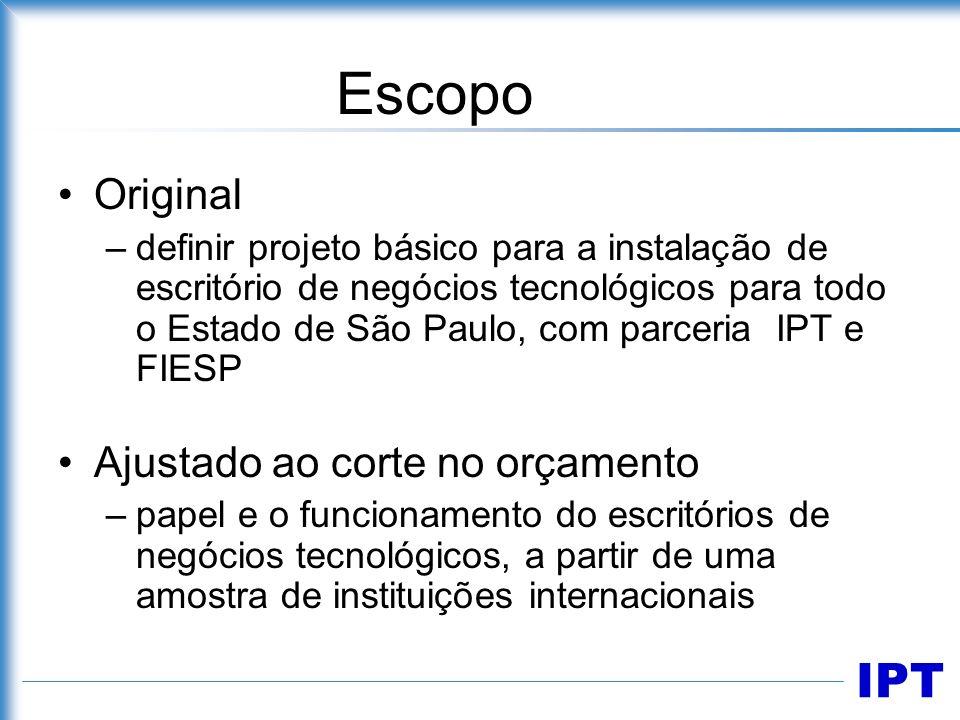 IPT Escopo Original –definir projeto básico para a instalação de escritório de negócios tecnológicos para todo o Estado de São Paulo, com parceria IPT