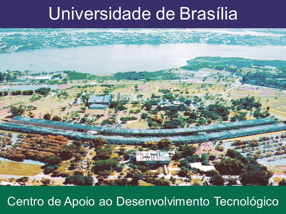 Universidade de Brasília Centro de Apoio ao Desenvolvimento Tecnológico