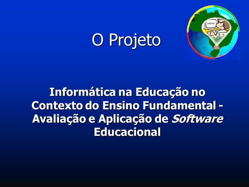 O Projeto Informática na Educação no Contexto do Ensino Fundamental - Avaliação e Aplicação de Software Educacional
