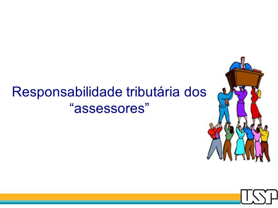 Responsabilidade tributária dos assessores