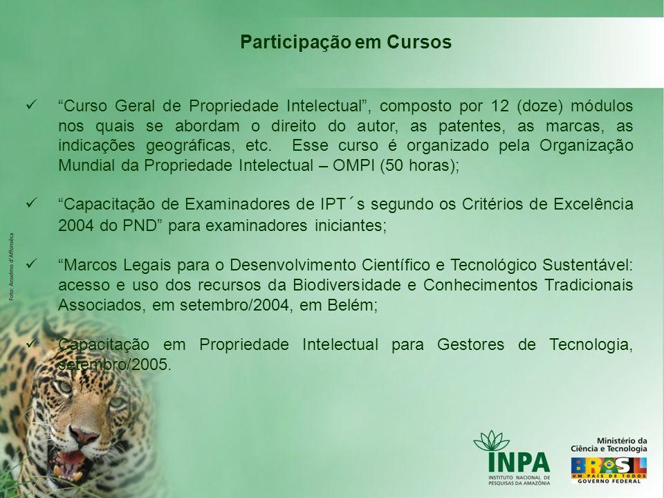 Participação em Cursos Curso Geral de Propriedade Intelectual, composto por 12 (doze) módulos nos quais se abordam o direito do autor, as patentes, as