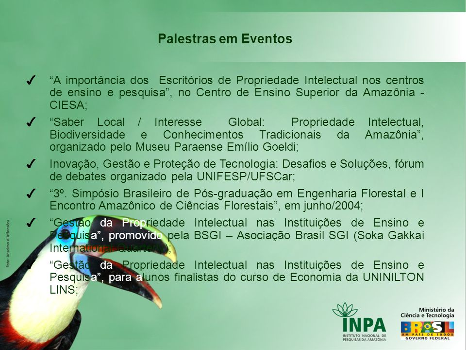 Palestras em Eventos A importância dos Escritórios de Propriedade Intelectual nos centros de ensino e pesquisa, no Centro de Ensino Superior da Amazôn