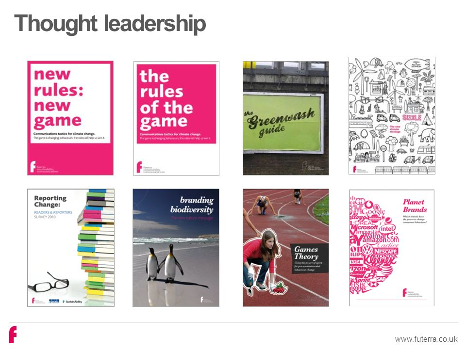 www.futerra.co.uk Thought leadership