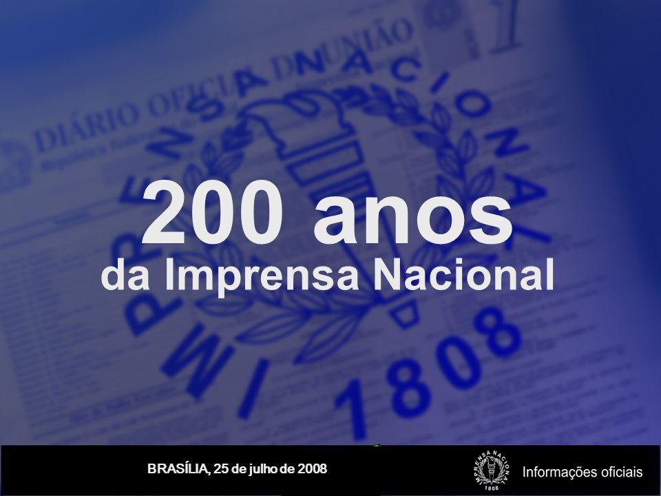 200 anos da Imprensa Nacional
