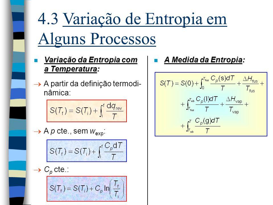 4.6 As Energias de Helmholtz e de Gibbs n Observações sobre a energia de Gibbs: