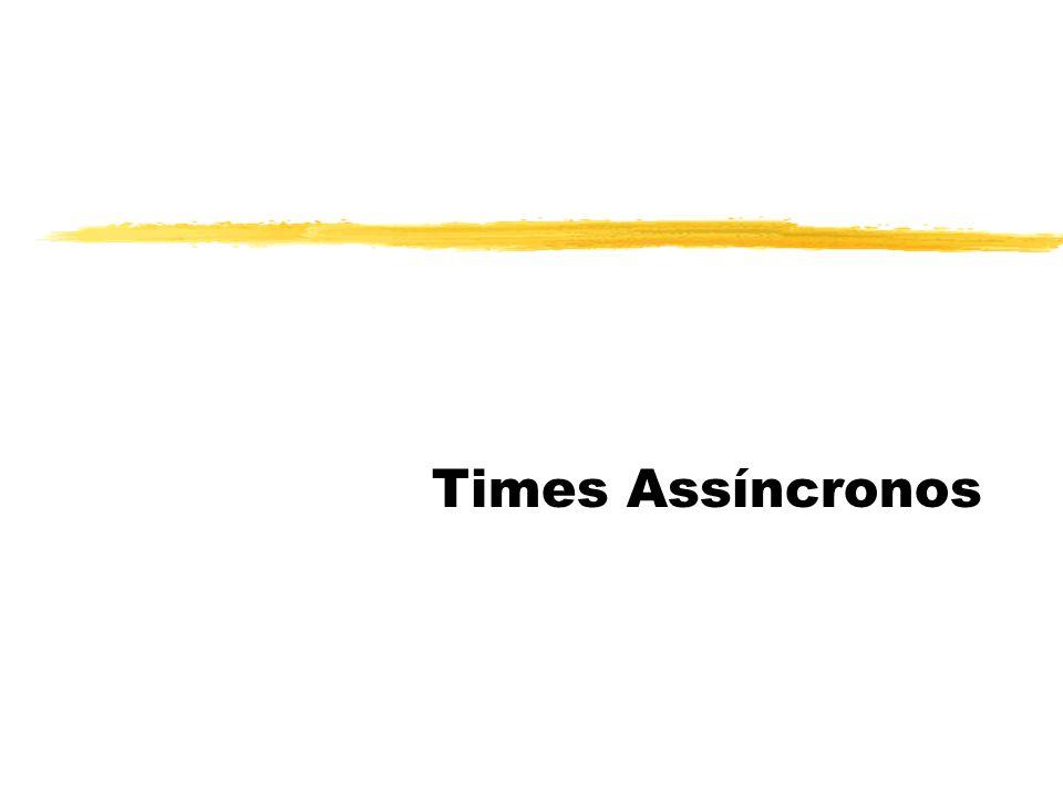 Times Assíncronos