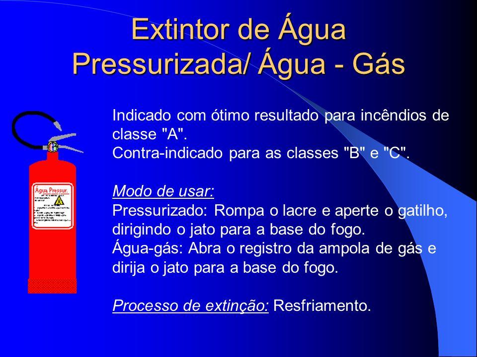 Extintor de Água Pressurizada/ Água - Gás Indicado com ótimo resultado para incêndios de classe