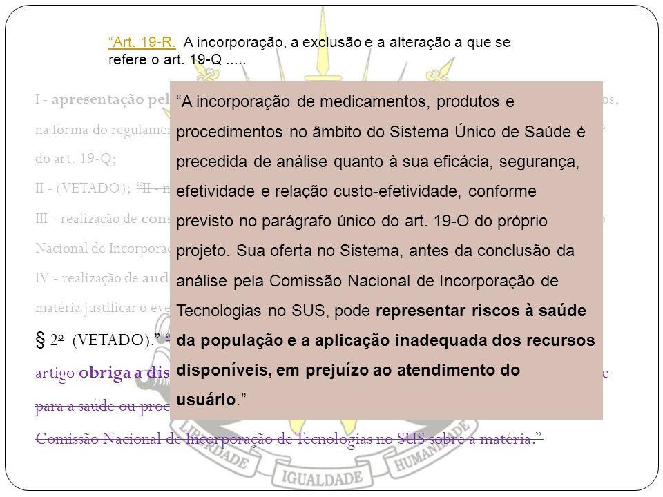 I - apresentação pelo interessado dos documentos e, se cabível, das amostras de produtos, na forma do regulamento, com informações necessárias para o