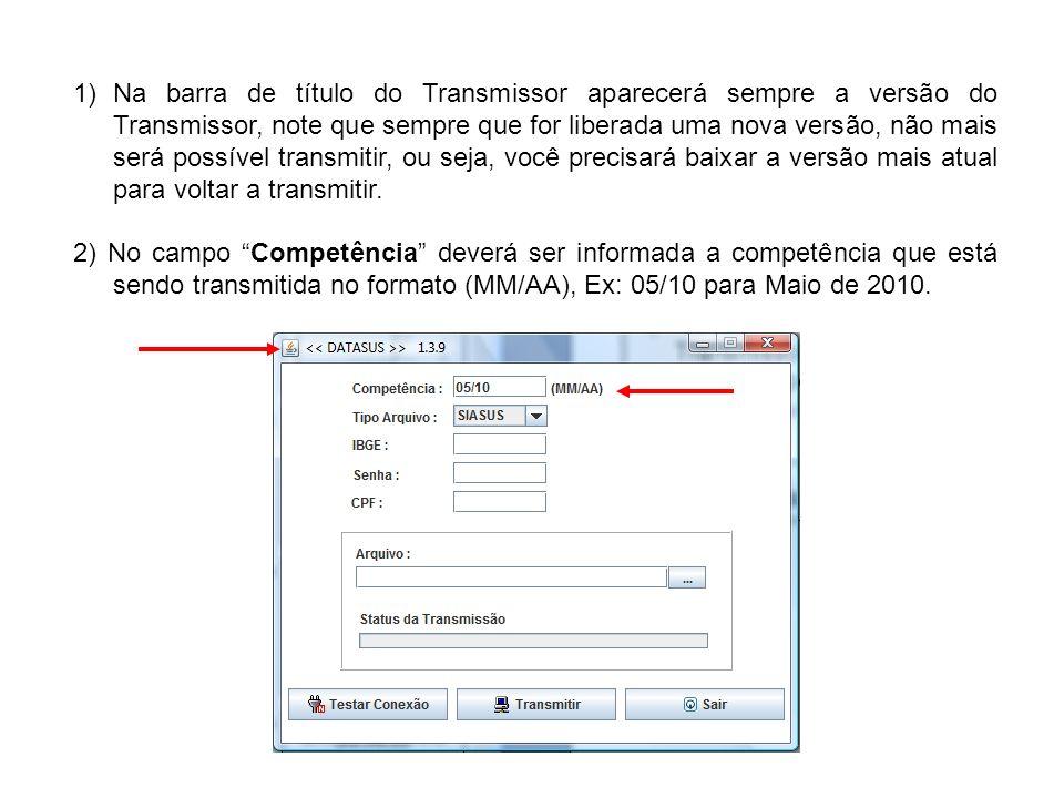 1)Na barra de título do Transmissor aparecerá sempre a versão do Transmissor, note que sempre que for liberada uma nova versão, não mais será possível