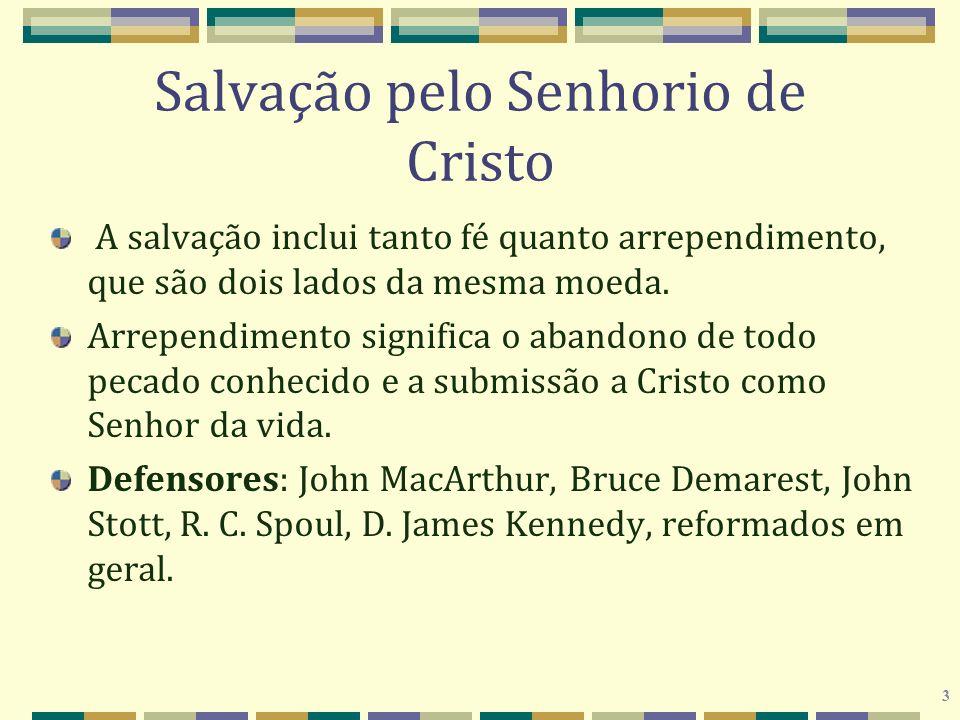 3 Salvação pelo Senhorio de Cristo A salvação inclui tanto fé quanto arrependimento, que são dois lados da mesma moeda. Arrependimento significa o aba
