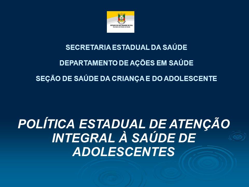 Implantação da Caderneta de Saúde de Adolescentes: Avanços e Perspectivas 17 e 18 de novembro de 2010 Porto Alegre