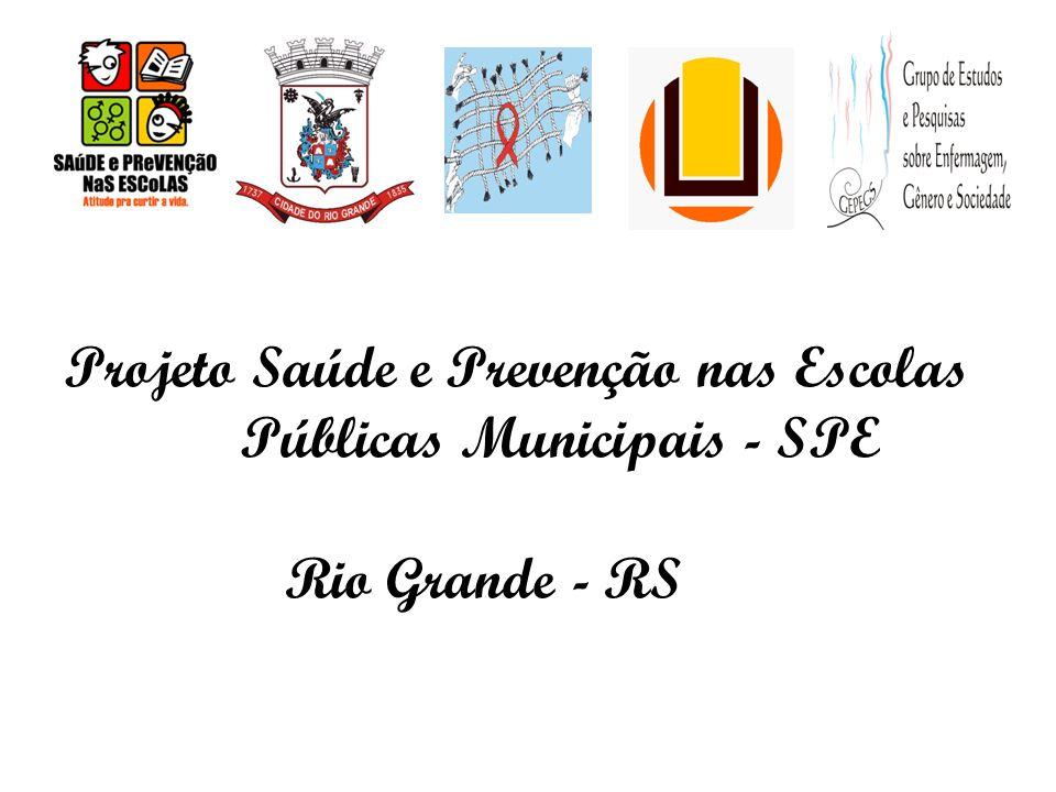Projeto Saúde e Prevenção nas Escolas Públicas Municipais - SPE Rio Grande - RS