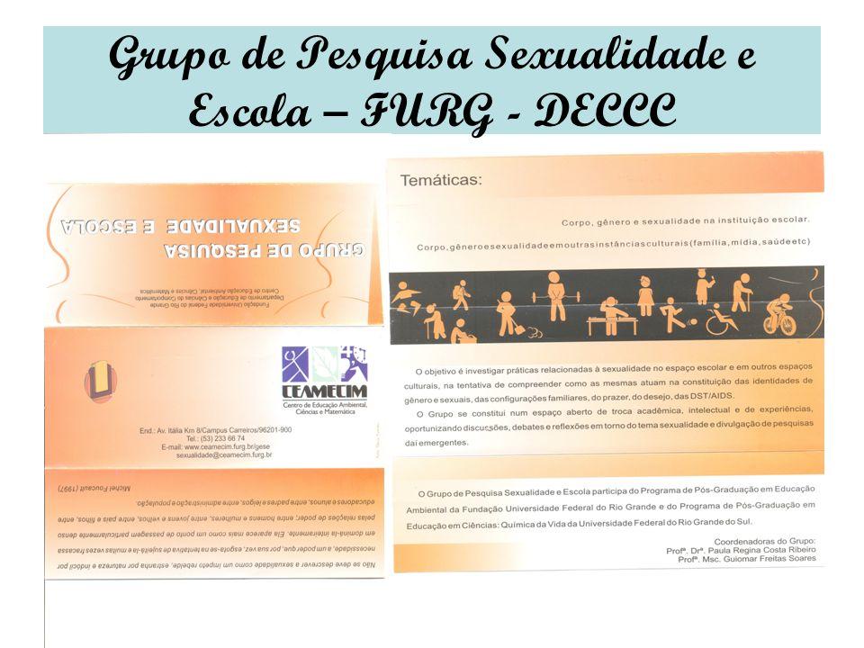 Grupo de Pesquisa Sexualidade e Escola – FURG - DECCC