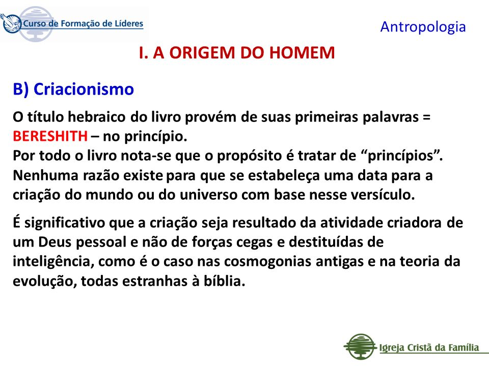 Antropologia Qual o propósito de Deus para a criação do homem.