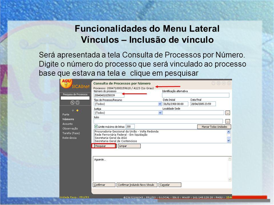 Será apresentada a tela Consulta de Processos por Número. Digite o número do processo que será vinculado ao processo base que estava na tela e clique