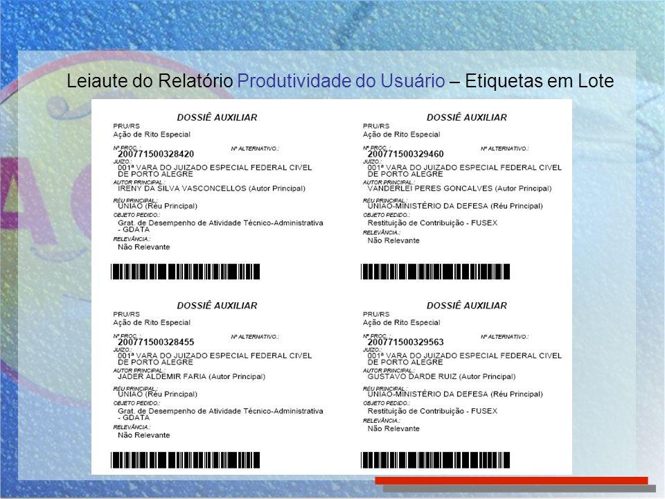 Leiaute do Relatório Produtividade do Usuário – Etiquetas em Lote