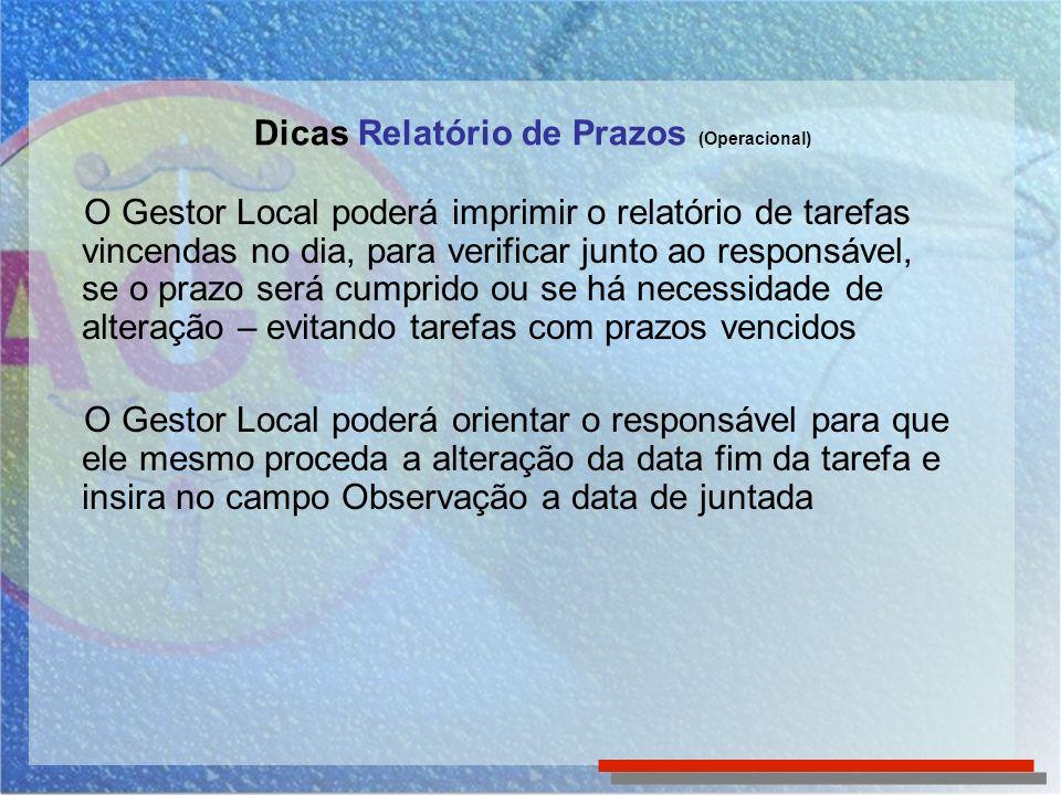 Relatórios Importantes para Acompanhamento da Rotina - Relatório Produtividade do Usuário (Operacional) Para acessar o Relatório Produtividade do Usuário, clique em Relatórios no Menu Superior e selecione-o na lista de relatórios