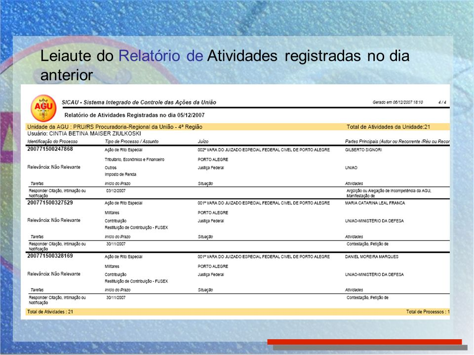 Para acessar o Relatório Distribuição de Tarefas, clique em Relatórios no Menu Superior e selecione-o na lista de relatórios Relatórios Importantes para Acompanhamento da Rotina - Relatório Distribuição de Tarefas (Operacional)