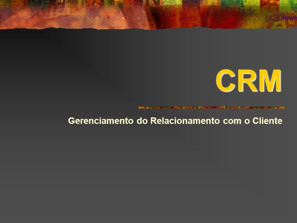 CRM Gerenciamento do Relacionamento com o Cliente