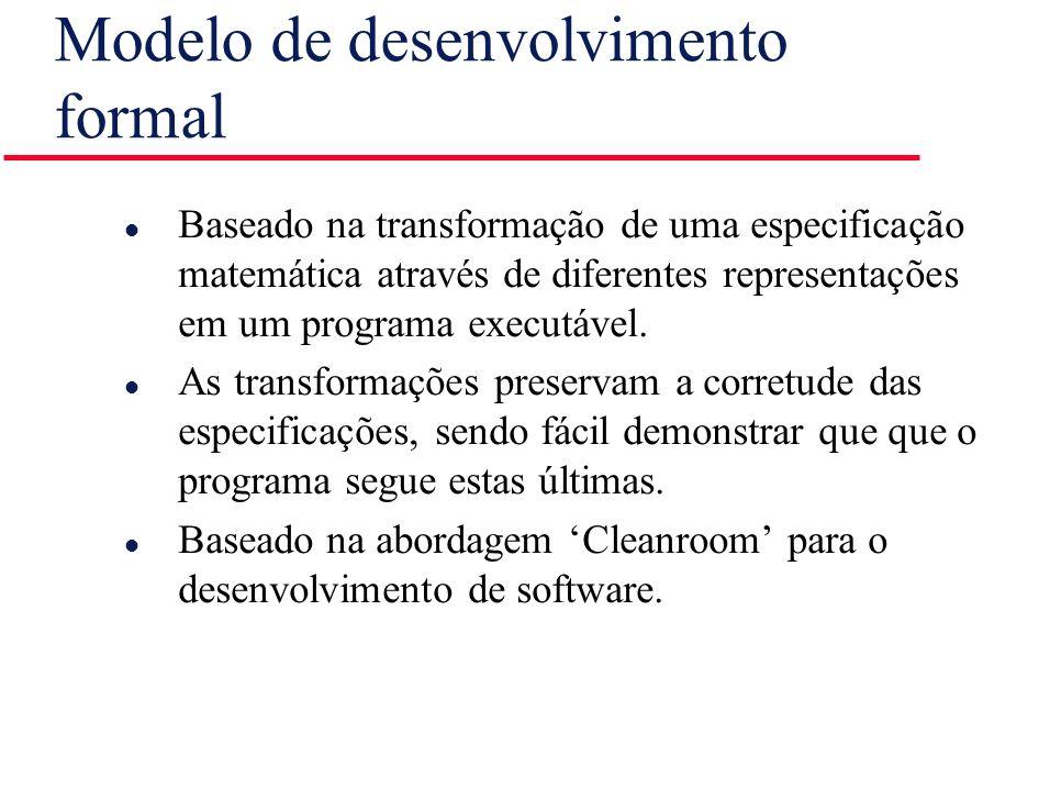 Modelo de desenvolvimento formal l Baseado na transformação de uma especificação matemática através de diferentes representações em um programa execut
