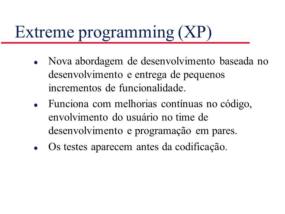 Extreme programming (XP) l Nova abordagem de desenvolvimento baseada no desenvolvimento e entrega de pequenos incrementos de funcionalidade. l Funcion