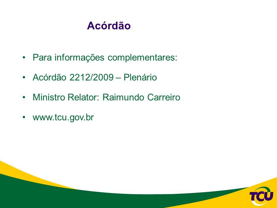 Muito obrigado! fernandoad@tcu.gov.br (61) 3316-5277