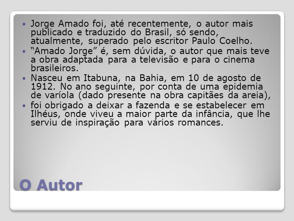 O Autor Jorge Amado foi, até recentemente, o autor mais publicado e traduzido do Brasil, só sendo, atualmente, superado pelo escritor Paulo Coelho.
