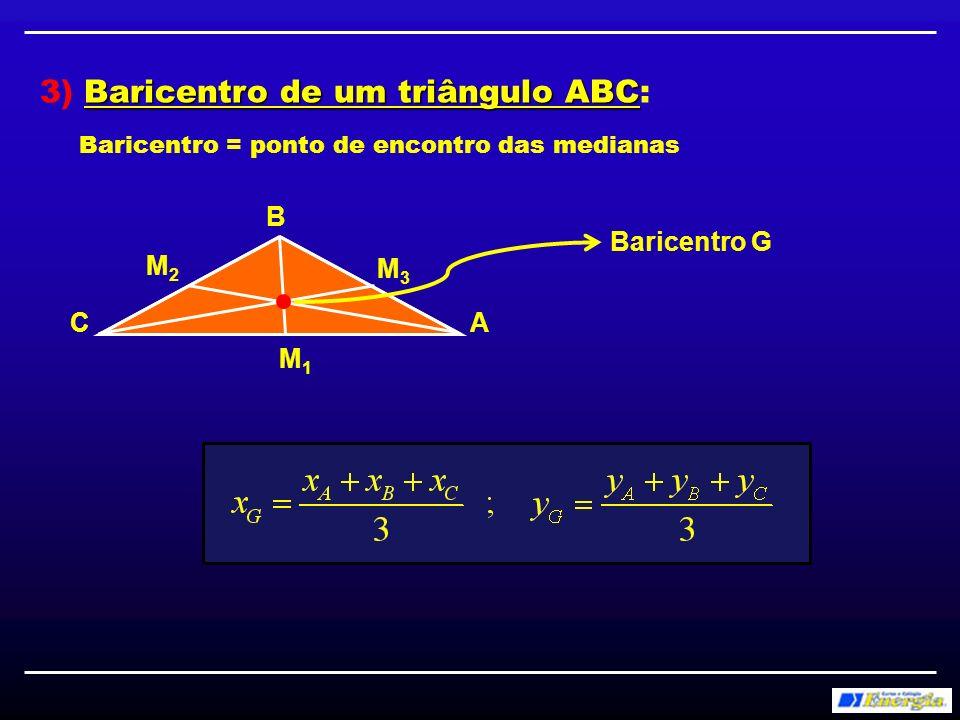 Exercício: Um triângulo tem vértices A(1,1), B(5,4) e C(3,13).