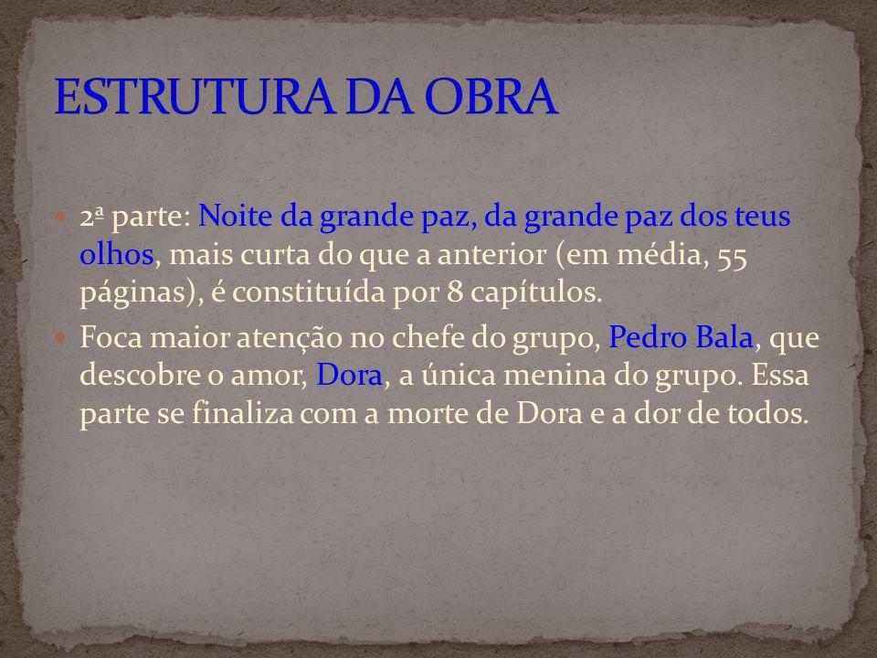3ª parte: Canção da Bahia, Canção da liberdade, um pouco mais curta que a anterior (em média, 41 páginas), é constituída por 8 capítulos.