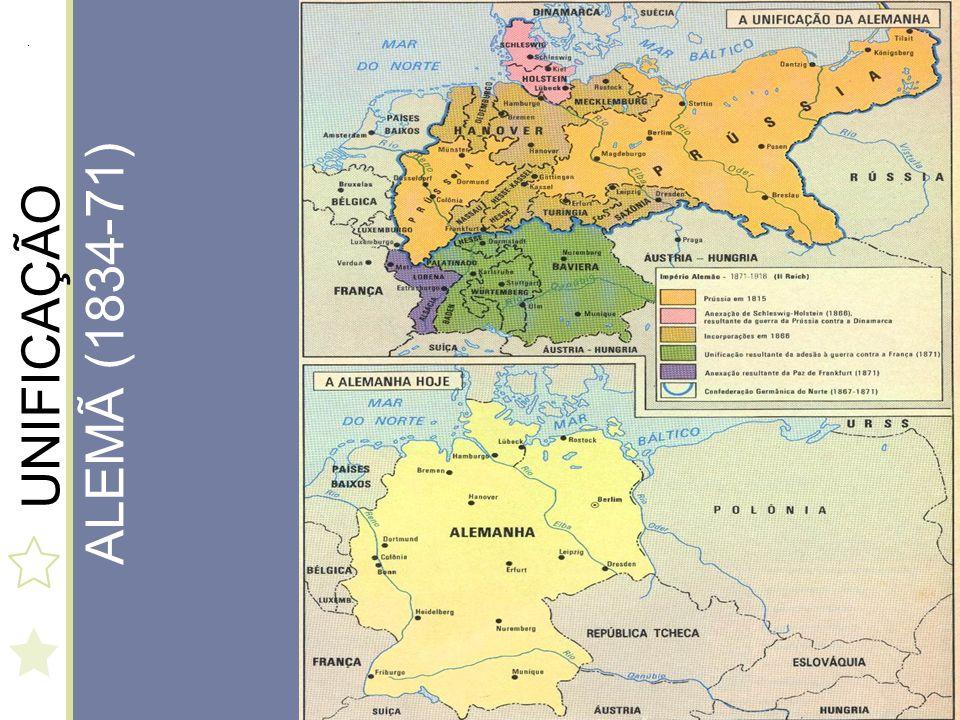 Etapas: 1834 – adoção do ZOLLVEREIN, política aduaneira defendida pela Prússia para os 38 Estados, havendo a supressão das alfândegas internas e promovendo uma integração econômica que precedeu a política.