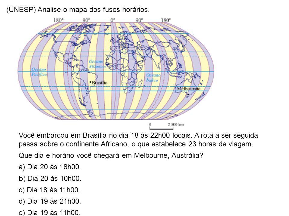 (UNESP) Analise o mapa dos fusos horários. Você embarcou em Brasília no dia 18 às 22h00 locais. A rota a ser seguida passa sobre o continente Africano