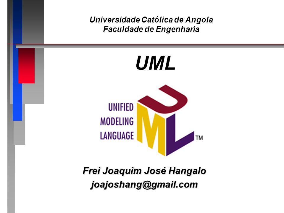 UML n A Unified Modeling Language (UML) é a linguagem mais utilizada atualmente para especificação e projecto de software na abordagem orientada a objectos.