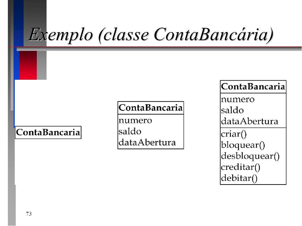 73 Exemplo (classe ContaBancária)