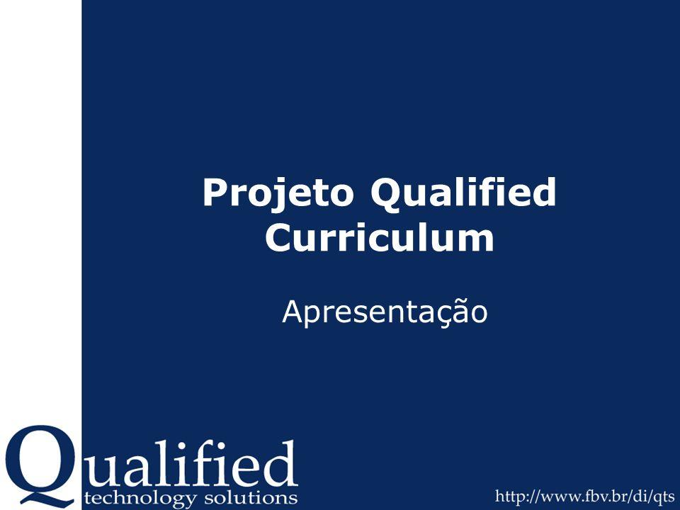 Projeto Qualified Curriculum Apresentação