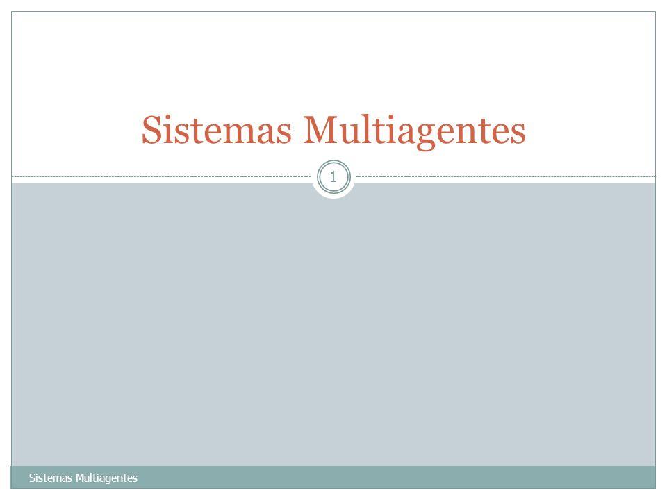 Sistemas Multiagentes 1