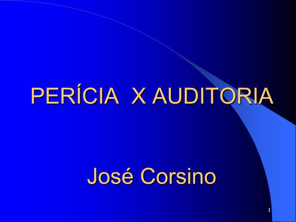 1 PERÍCIA X AUDITORIA José Corsino