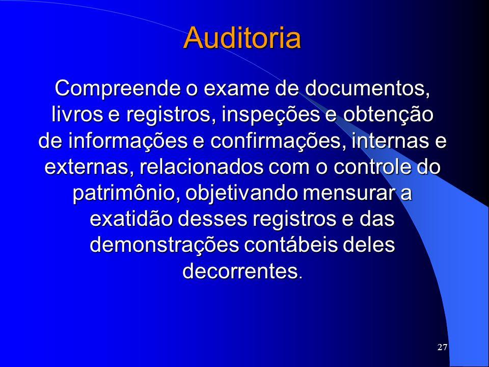 26 Diferença entre Perícia Contábil e Auditoria PERÍCIA CONTÁBIL Serve a uma época, questionamento específico, por exemplo apuração de haveres na diss